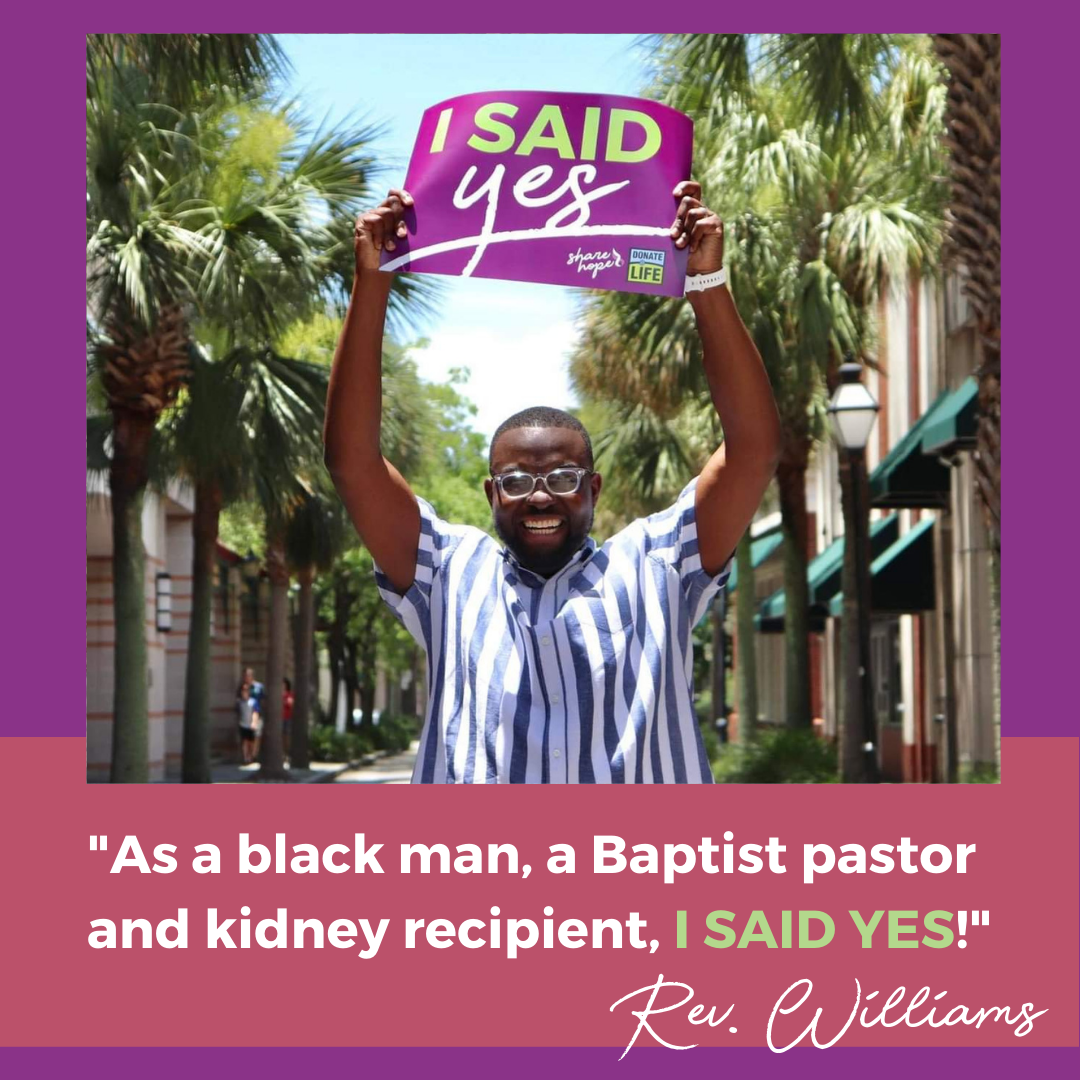 """Rev. Williams proudly holding sign over head and quote """"As a black man, a Baptist paster and kidney recipient, I SAID YES!"""""""